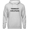 things stranger Grey Hoodie jb