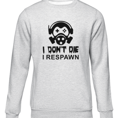 i dont die i respawn grey sweater