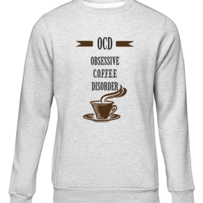 obsessive coffee disorder grey sweater