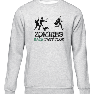 zombies hate fast food grey sweater