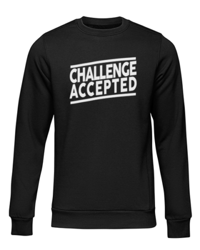 challenge accepted black sweater