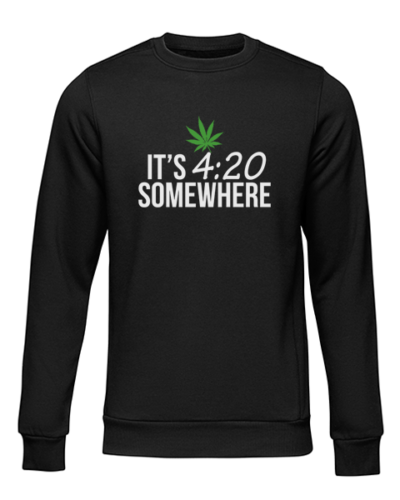 its 420 somewhere black sweater