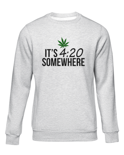 its 420 somewhere grey sweater