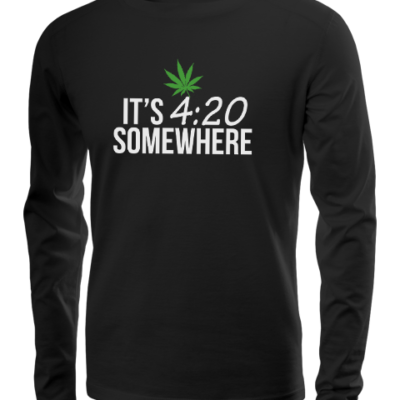 its 420 somewhere long sleeve black