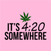 its 420 somewhere pink square