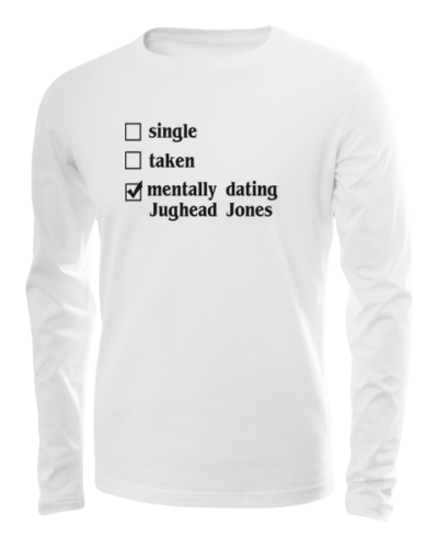 mentally dating jughead long sleeve white