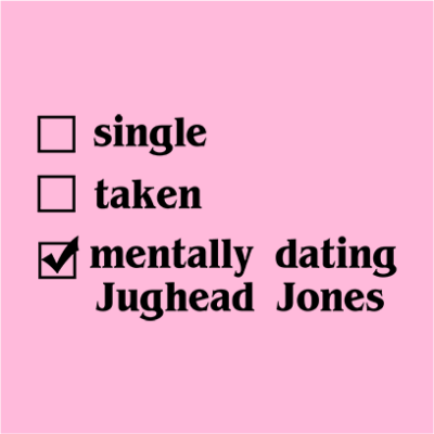 mentally dating jughead pink square