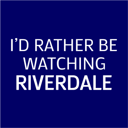 rather be watching riverdale navy square