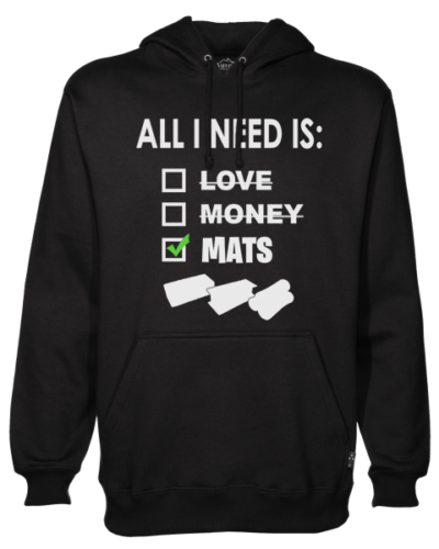 All I need is mats black hoodie