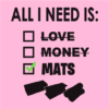 All i need is mats pink square