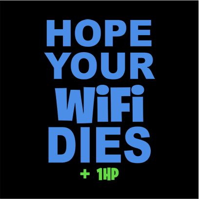 hope your wifi dies black square
