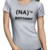 na 16 batman ladies tshirt grey
