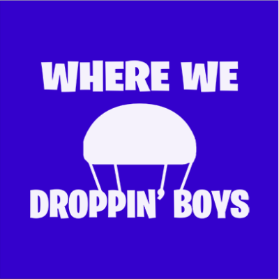 where we droppin blue square – Copy