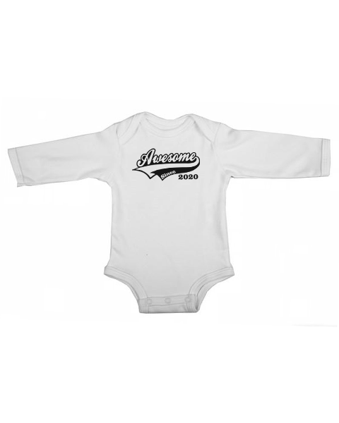 awesome since 2020 baby white long sleeve