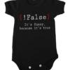 false its funny baby black