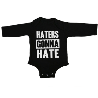 haters gonna hate baby black long sleeve