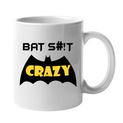 Bat Shit Crazy Mug