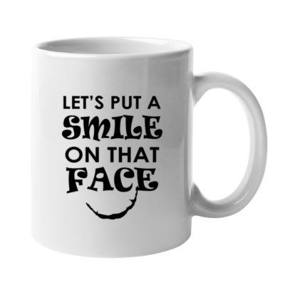 Smile ON That Face Mug
