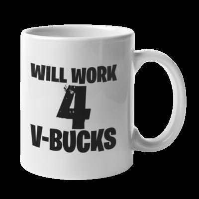 Will Work For V-Bucks