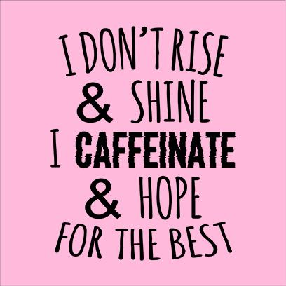 caffeinate hope pink square