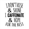 caffeinate hope white square