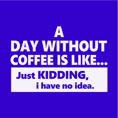 day without coffee blue square