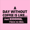 day without coffee pink square
