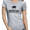 instant geek coffee ladies tshirt grey